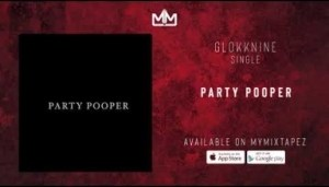 GlokkNine - Party Pooper